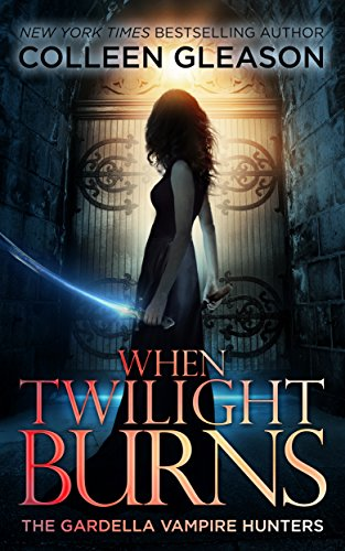 When Twilight Burns by Colleen Gleason | reading, books