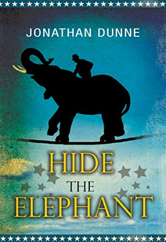 Hide the Elephant by Jonathan Dunne | books, reading, book covers, cover love, elephants