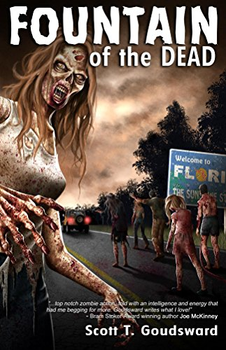 Fountain of the Dead by Scott T. Goudsward | reading, books, book covers, cover love, zombies