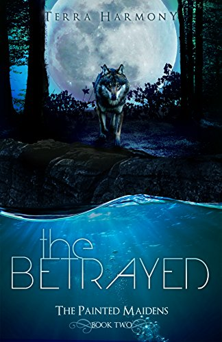 The Betrayed by Terra Harmony | books, reading, book covers, cover love, the moon