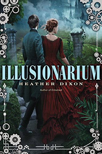 Illusionarium by Heather Dixon | books, reading, book covers, cover love, people