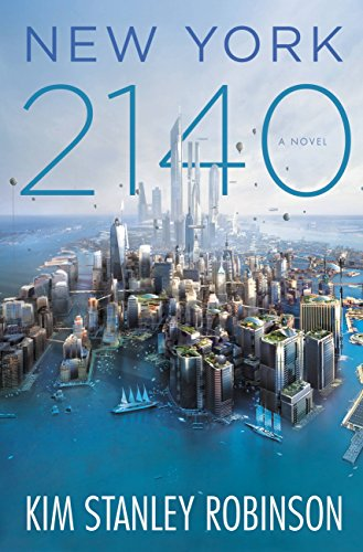 New York 2140 by Kim Stanley Robinson | reading, books