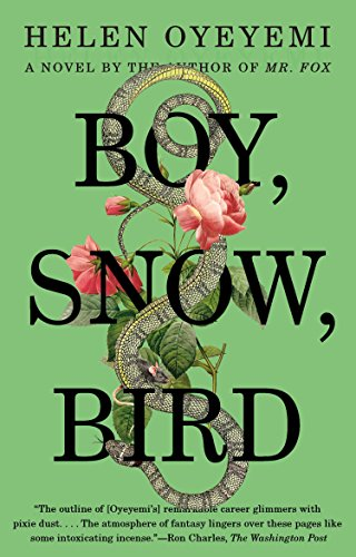 Boy, Snow, Bird by Helen Oyeyemi | books, reading, book covers, cover love