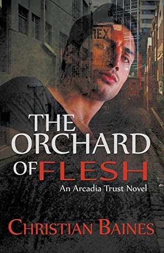The Orchard of the Flesh by Christian Baines | reading, books