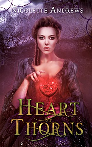 Heart of Thorns by Nicolette Andrews
