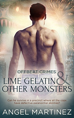 Lime Gelatin and Other Monsters by Angel Martinez | reading, books