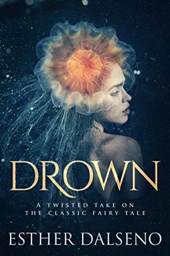 Drown by Esther Dalseno | books, reading, book covers
