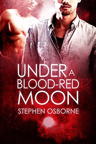 Under a Blood-Red Moon by Stephen Osborne | reading, books