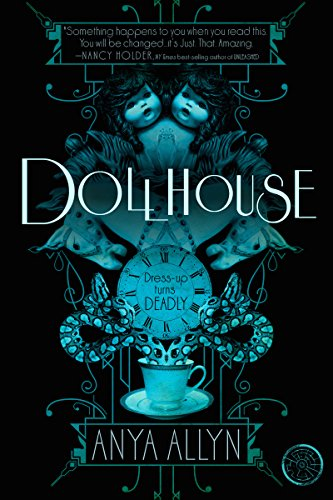 Dollhouse by Anya Allyn | books, reading, book covers