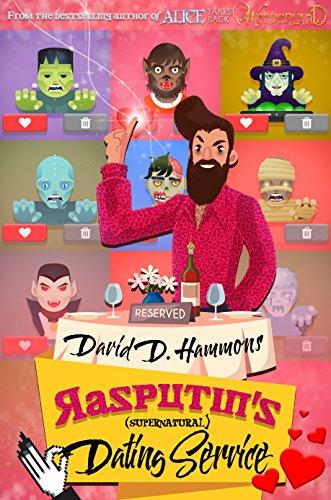 Rasputin's Supernatural Dating Service by David D. Hammons