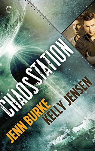 Chaos Station by Jenn Burke & Kelly Jensen | reading, books