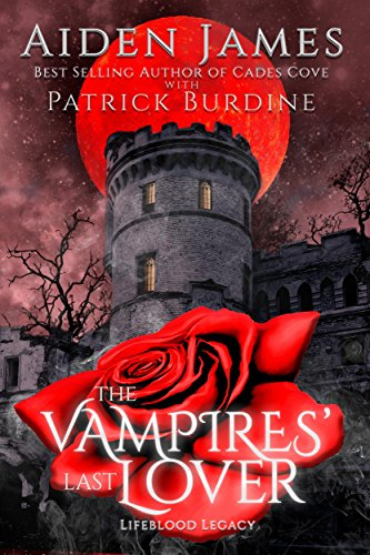 The Vampires' Last Lover by Aiden James & Patrick Burdine | reading, books
