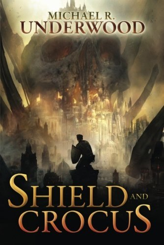 Shield and Crocus by Michael R. Underwood | books, reading, book covers