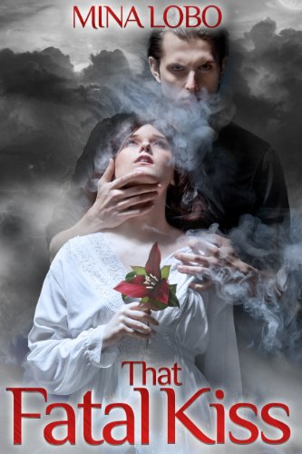 That Fatal Kiss by Mina Lobo | books, reading, book covers