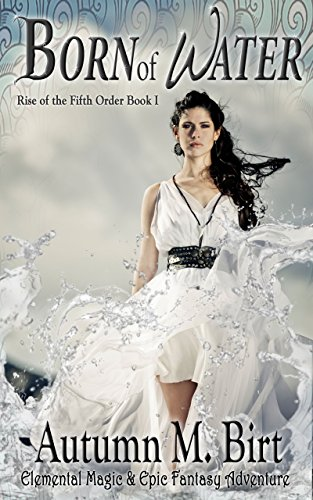 Born of Water by Autumn M. Birt | books, reading, book covers