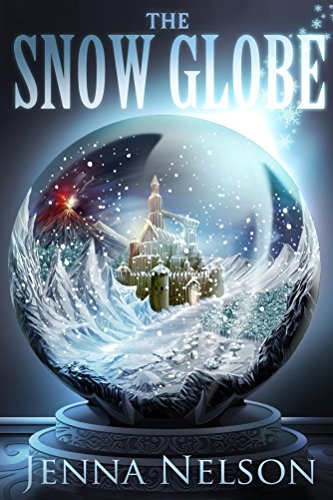 The Snow Globe by Jenna Nelson | books, reading, book covers