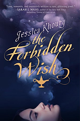 The Forbidden Wish by Jessica Khoury | books, reading, book covers