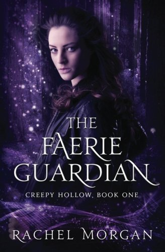 The Faerie Guardian by Rachel Morgan | books, reading, book covers