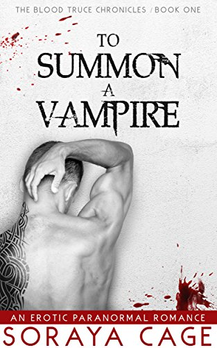 To Summon a Vampire by Soraya Cage