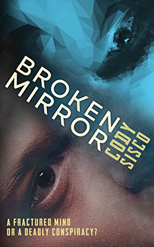Broken Mirror by Cody Sisco