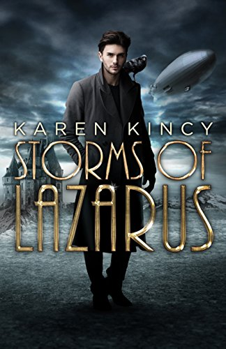 Storms of Lazarus by Karen Kincy | reading, books