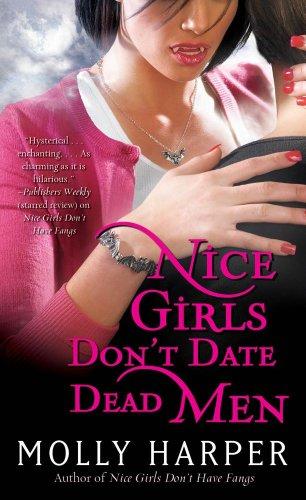 Nice Girls Don't Date Dead Men by Molly Harper | reading, books