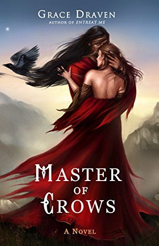 Master of Crows by Grace Draven | reading, books, book covers, cover love, hair