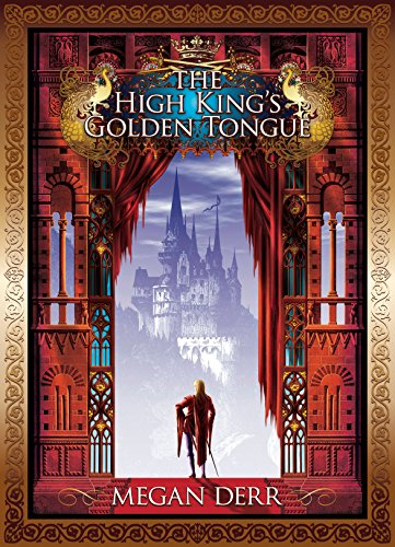 The High King's Golden Tongue by Megan Derr | reading, books