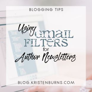 Blogging Tips: Using Gmail Filters for Author Newsletters