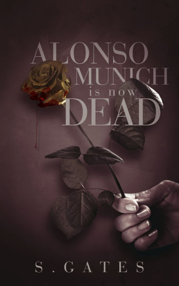 Book Review: Alonso Munich is Now Dead by S. Gates   reading, books, book reviews, fantasy, paranormal/urban fantasy, lgbt, trans, asexual, bisexual, vampires, necromancers