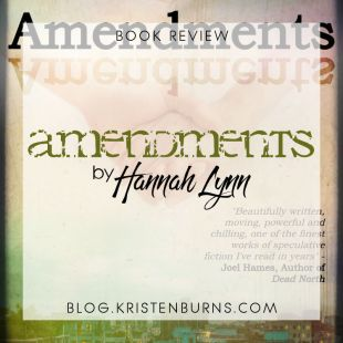 Book Review: Amendments by Hannah Lynn