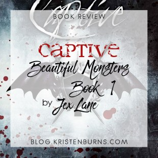 Book Review: Captive (Beautiful Monsters Book 1) by Jex Lane