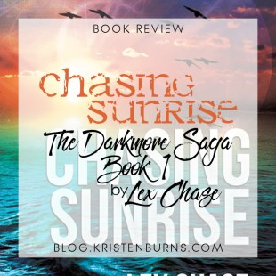 Book Review: Chasing Sunrise (The Darkmore Saga Book 1) by Lex Chase