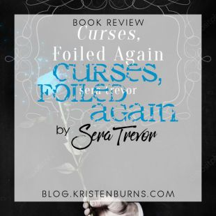 Book Review: Curses, Foiled Again by Sera Trevor