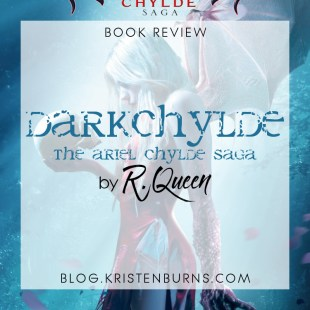 Book Review: Darkchylde: The Ariel Chylde Saga by R. Queen