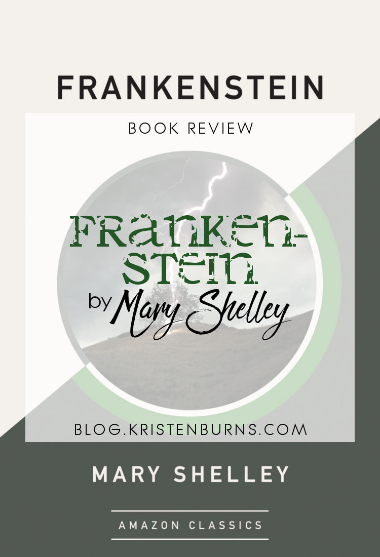 Book Review: Frankenstein by Mary Shelley | reading, books, science fiction, classics, horror