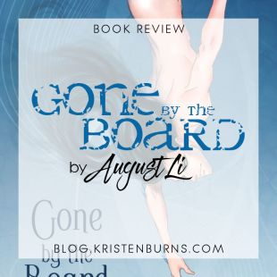 Book Review: Gone by the Board by August Li
