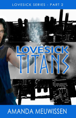 Book Review: Lovesick Titans (Lovesick Part 2) by Amanda Meuwissen | reading, books, book reviews, fantasy, superheroes, lgbt, m/m