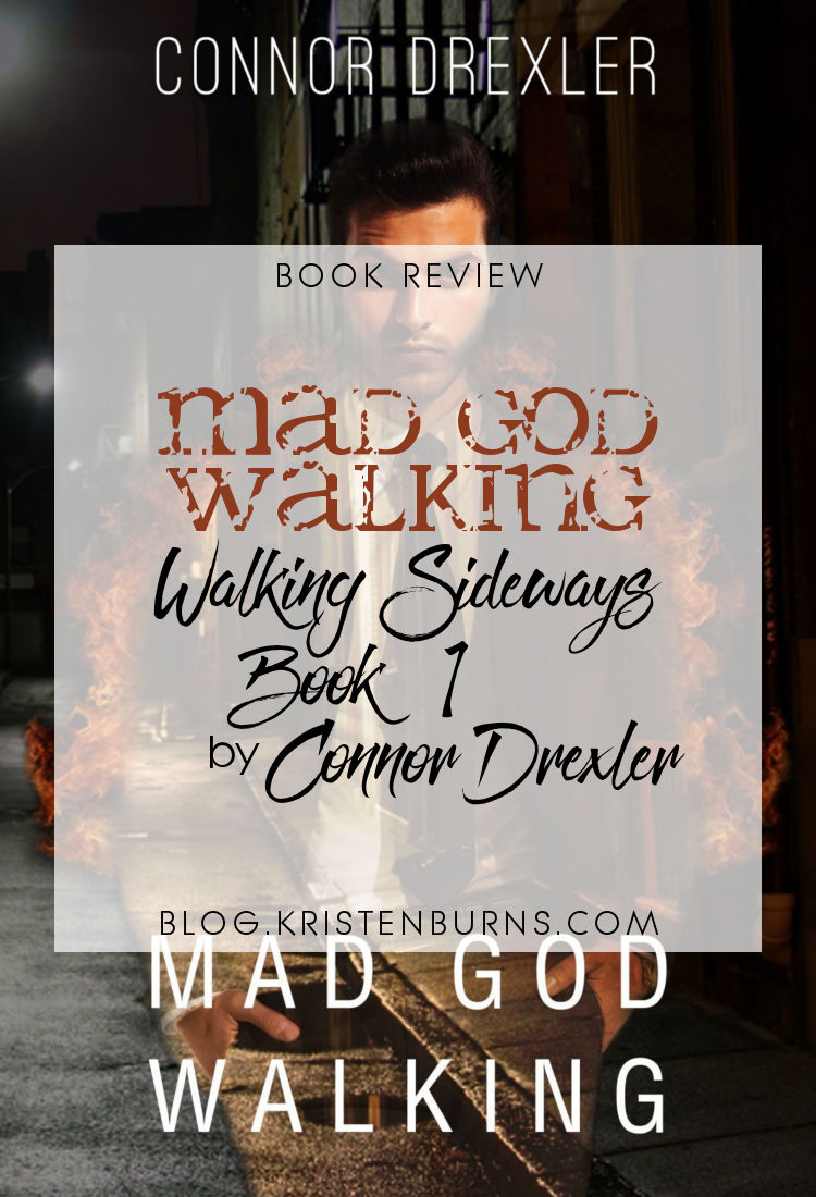Book Review: Mad God Walking (Walking Sideways Book 1) by Connor Drexler | reading, books, book reviews, fantasy, urban fantasy