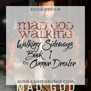 Book Review: Mad God Walking (Walking Sideways Book 1) by Connor Drexler