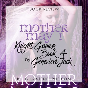 Book Review: Mother May I (Knight Games Book 4) by Genevieve Jack
