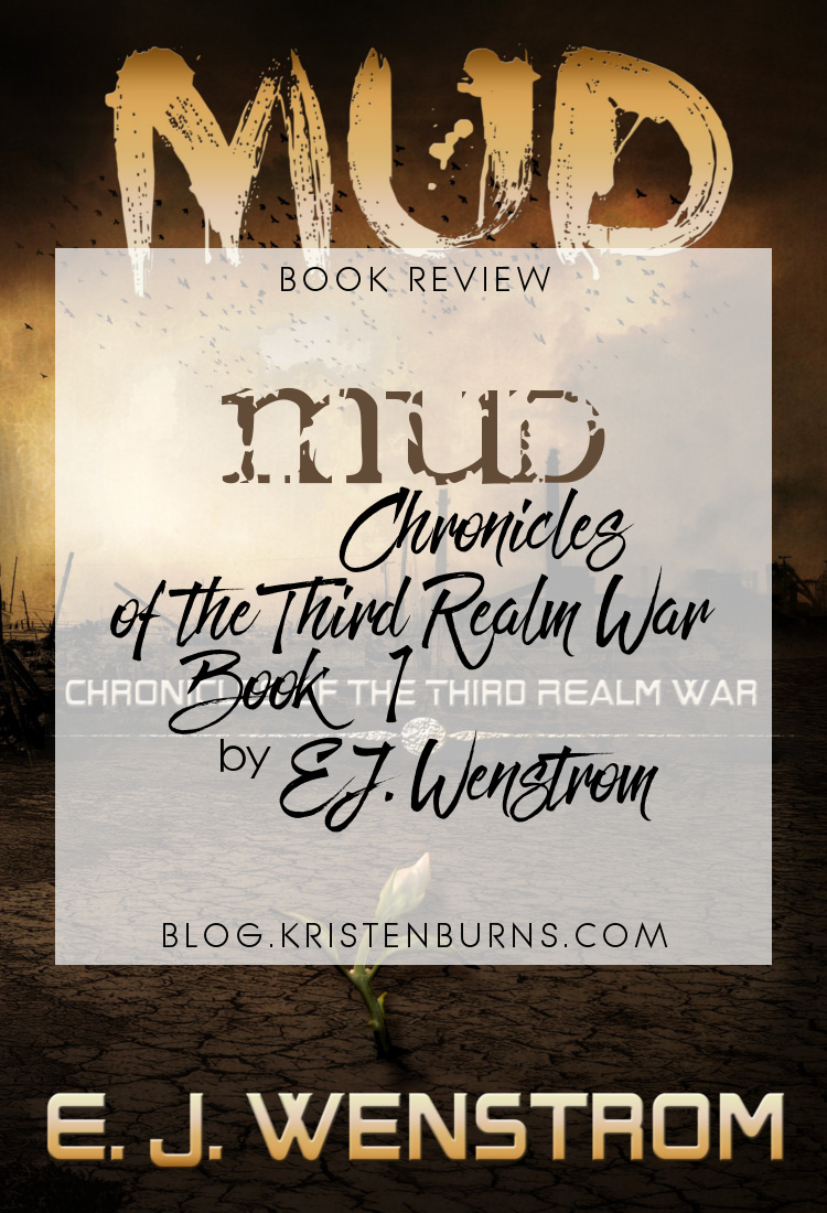 Book Review: Mud (Chronicles of the Third Realm War Book 1) by E.J. Wenstrom | books, reading, book covers, book reviews, fantasy, high fantasy, metaphysical/visionary, golems, paranormal, supernatural