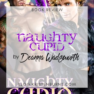 Book Review: Naughty Cupid by Deanna Wadsworth