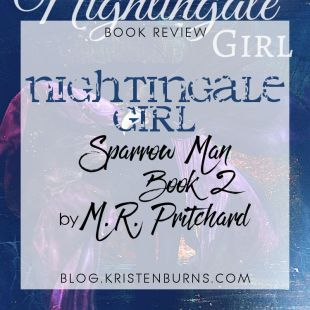 Book Review: Nightingale Girl (Sparrow Man Book 2) by M. R. Pritchard