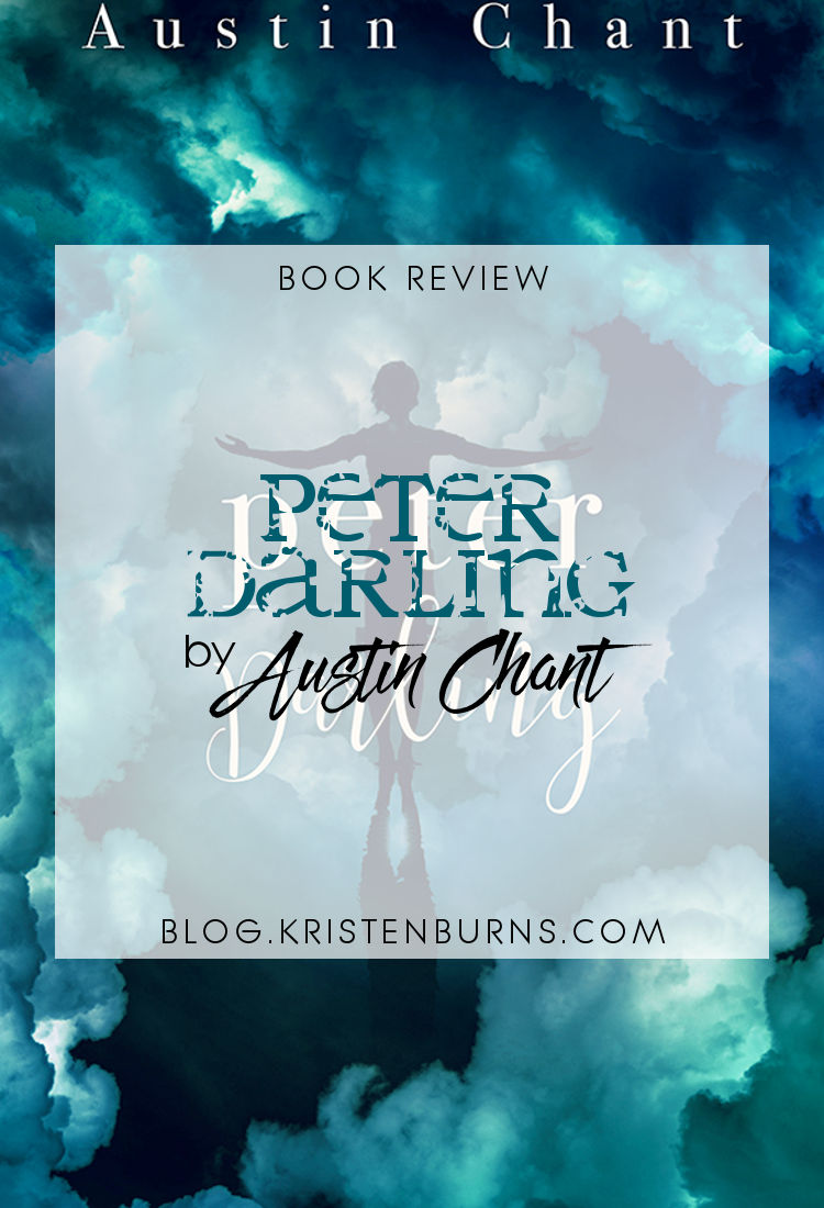 Book Review: Peter Darling by Austin Chant | reading, books, book reviews, fantasy, lgbt, retelling, peter pan, transgender, m/m