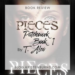 Book Review: Pieces (Patchwork Book 1) by T. Aleo