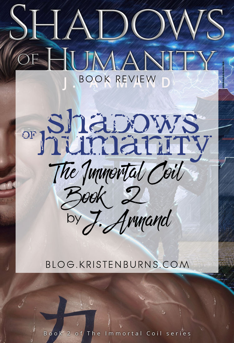 Book Review: Shadows of Humanity (The Immortal Coil Book 2) by J. Armand | reading, books, book reviews, fantasy, urban fantasy, lgbt, vampires, telepaths