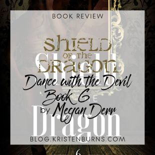 Book Review: Shield of the Dragon (Dance with the Devil Book 6) by Megan Derr