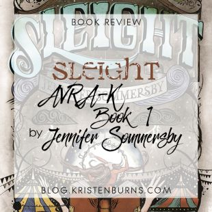 Book Review: Sleight (AVRA-K Book 1) by Jennifer Sommersby