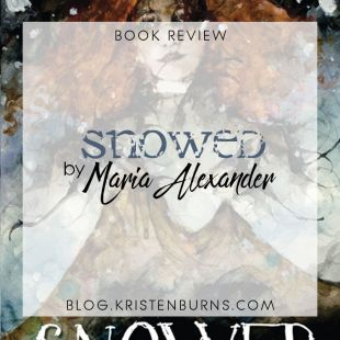 Book Review: Snowed by Maria Alexander